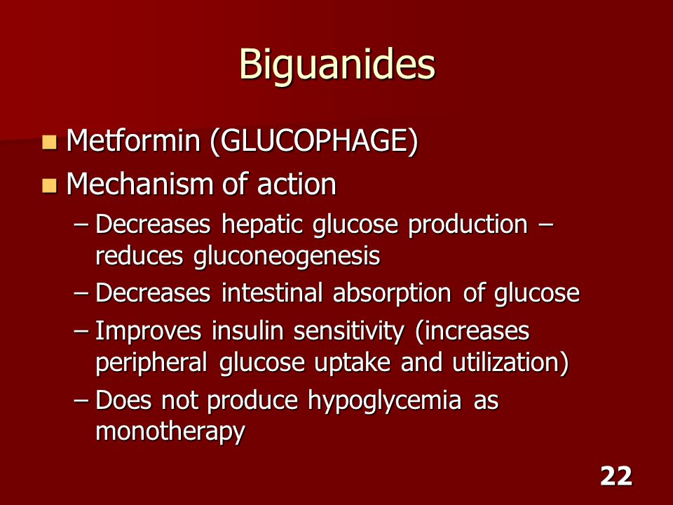 Biguanides Metformin (GLUCOPHAGE) Mechanism of action