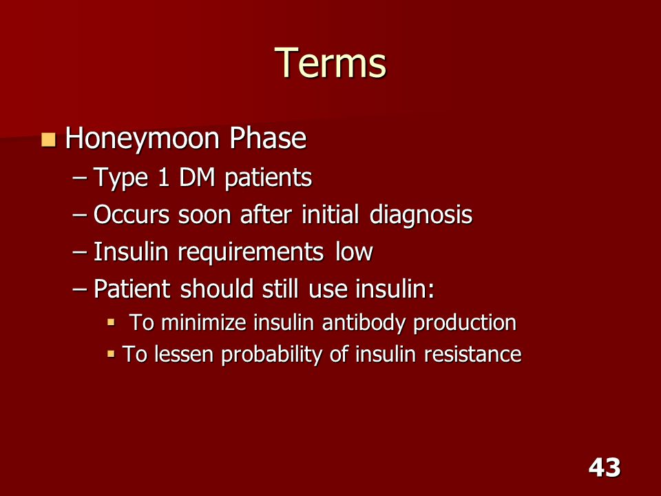 Terms Honeymoon Phase Type 1 DM patients