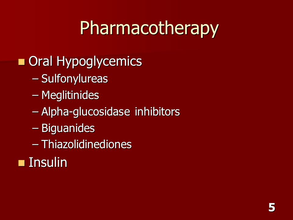 Pharmacotherapy Oral Hypoglycemics Insulin Sulfonylureas Meglitinides