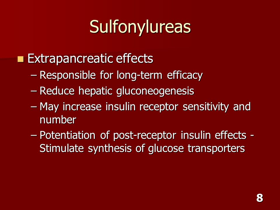 Sulfonylureas Extrapancreatic effects