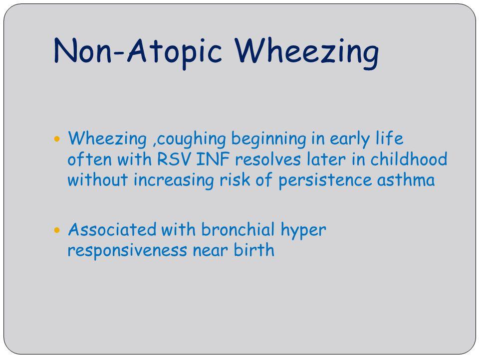 Non-Atopic Wheezing