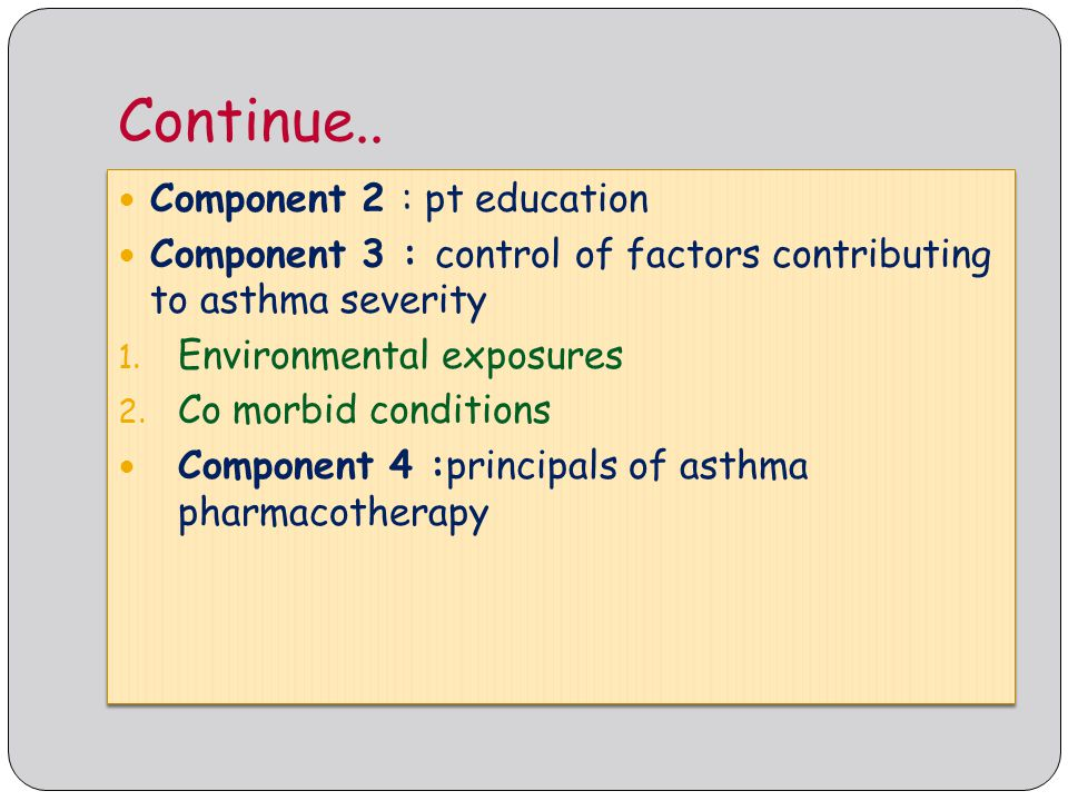 Continue.. Component 2 : pt education