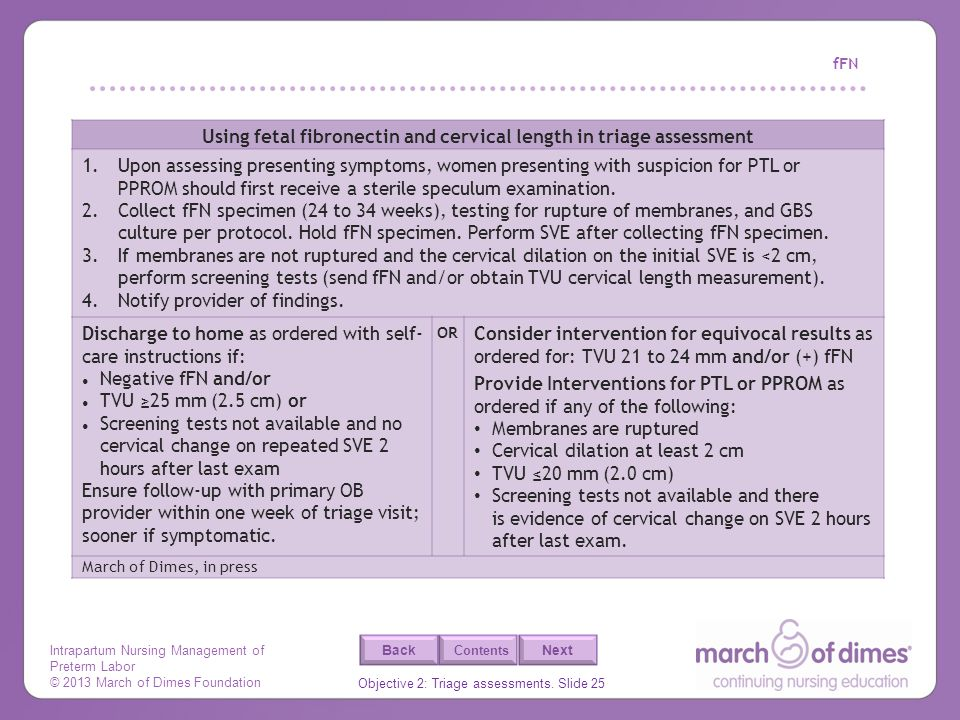Using fetal fibronectin and cervical length in triage assessment