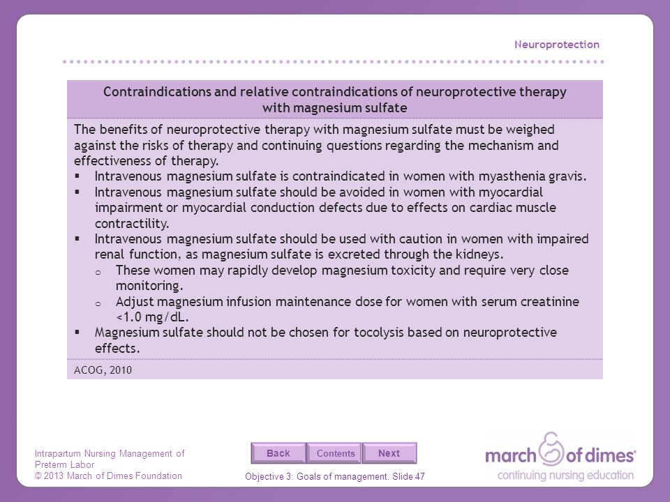 Neuroprotection Contraindications and relative contraindications of neuroprotective therapy with magnesium sulfate.