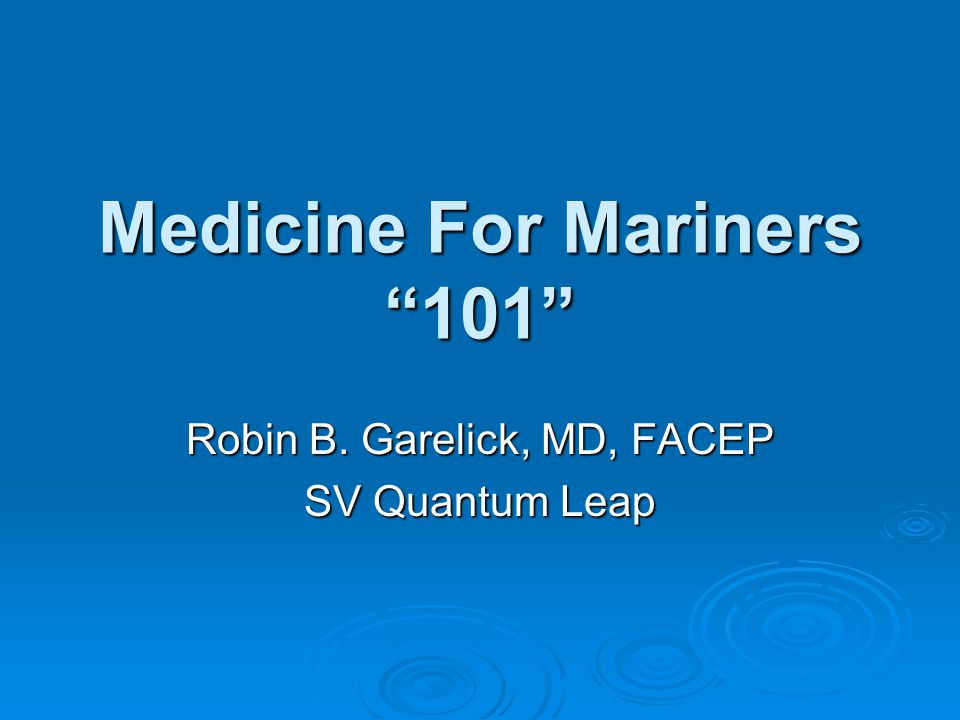 Medicine For Mariners 101