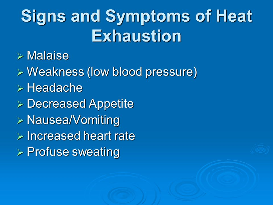 Signs and Symptoms of Heat Exhaustion