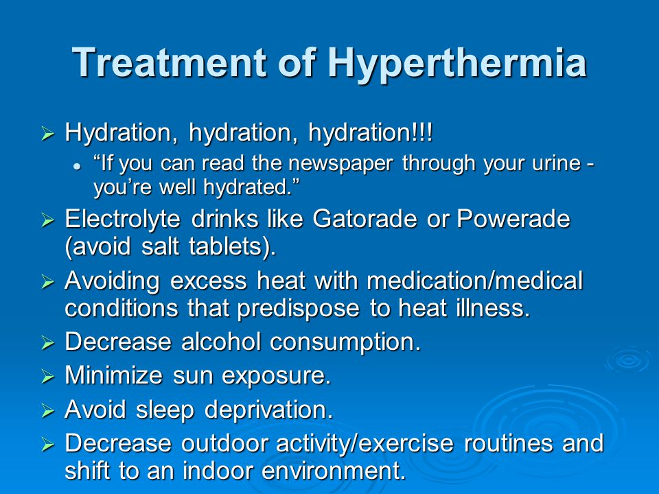 Treatment of Hyperthermia