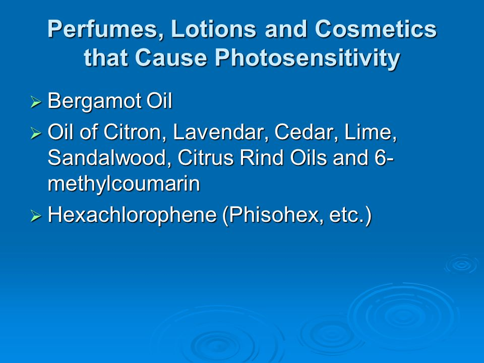 Perfumes, Lotions and Cosmetics that Cause Photosensitivity