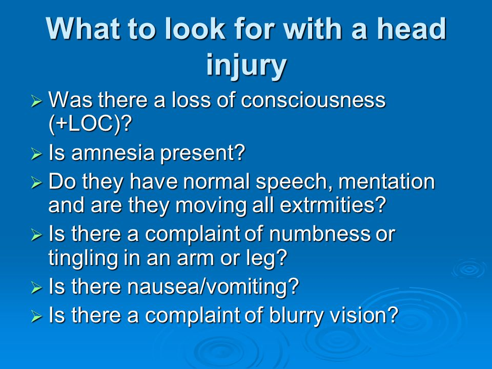 What to look for with a head injury