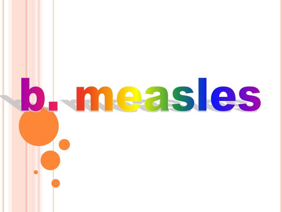 b. measles