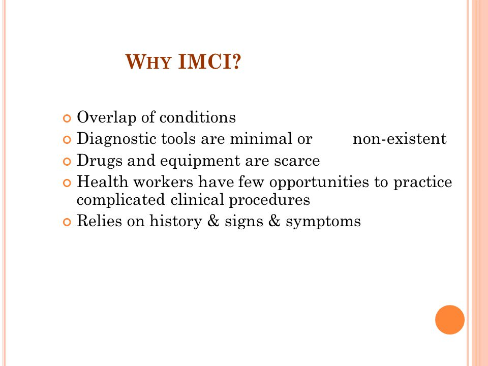 Why IMCI Overlap of conditions