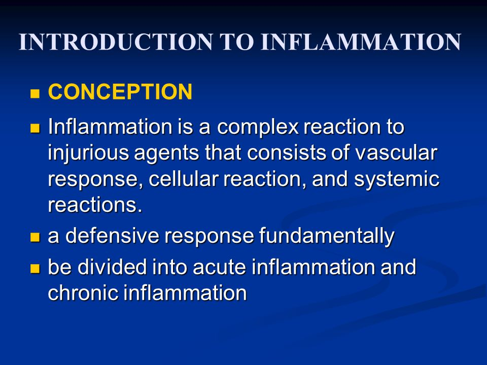 INTRODUCTION TO INFLAMMATION