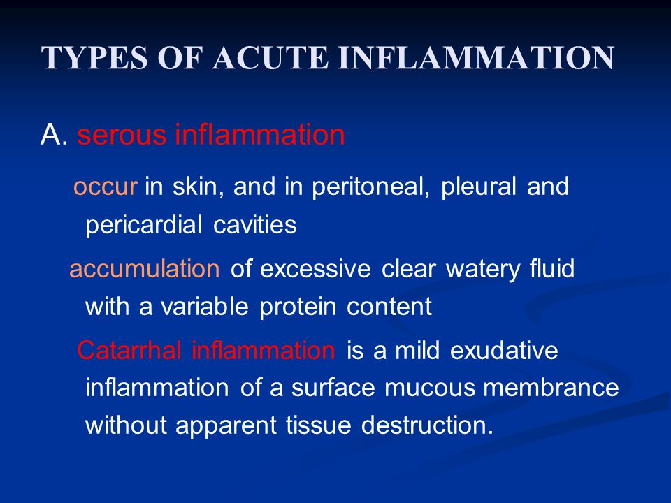TYPES OF ACUTE INFLAMMATION