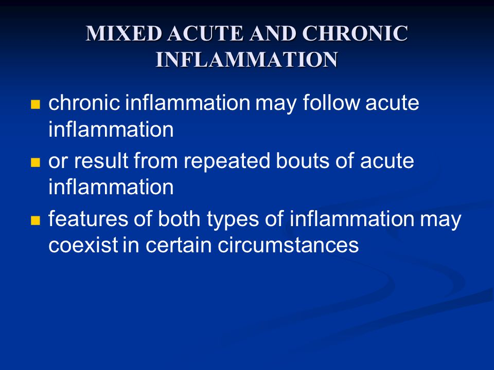 MIXED ACUTE AND CHRONIC INFLAMMATION