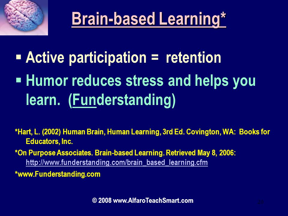 Brain-based Learning*