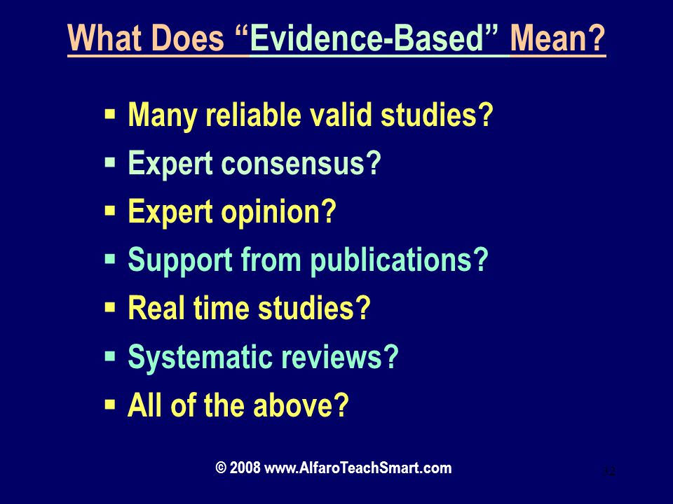 What Does Evidence-Based Mean