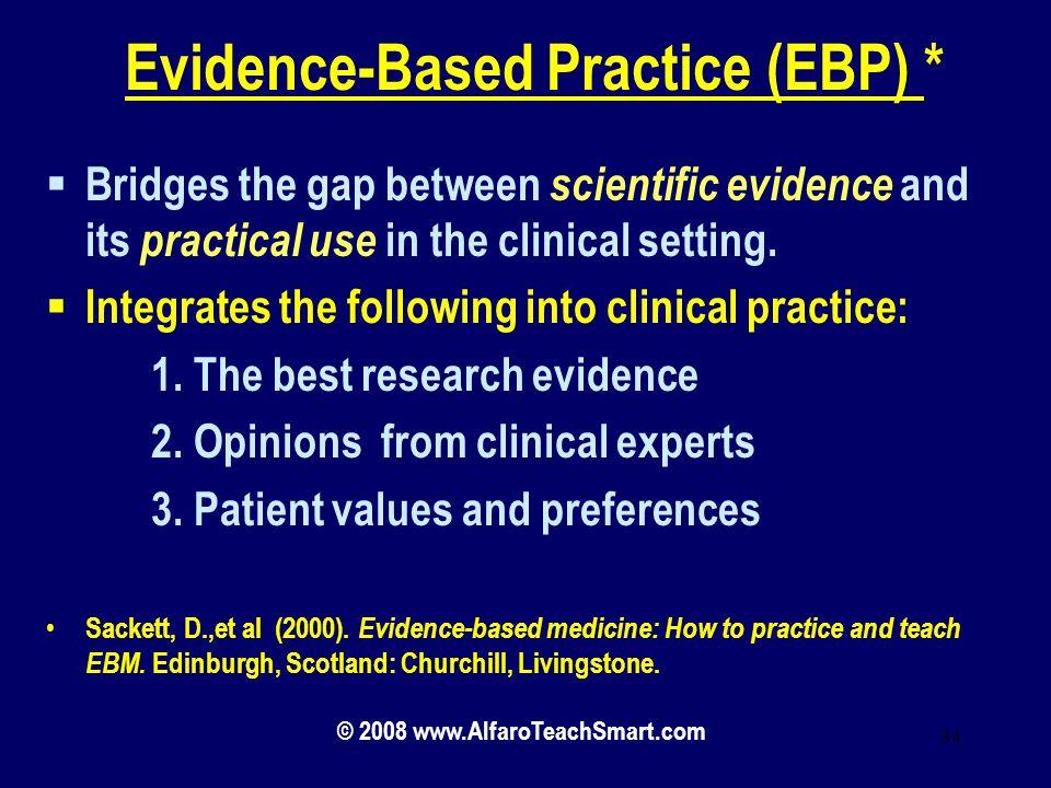 Evidence-Based Practice (EBP) *