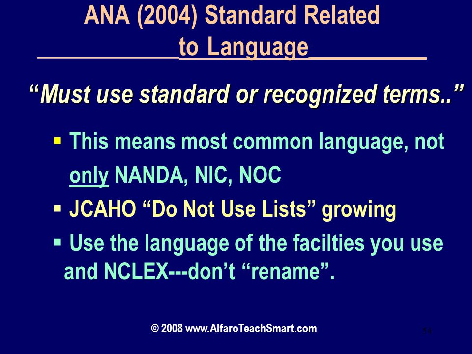 ANA (2004) Standard Related ____________to Language__________
