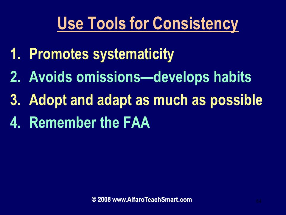 Use Tools for Consistency