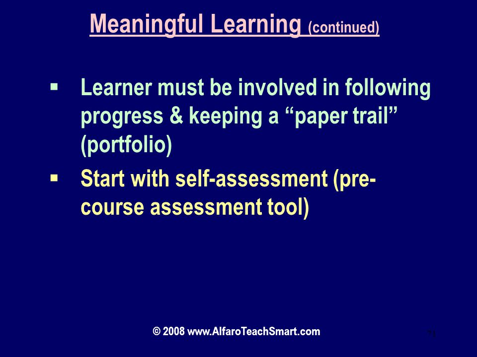 Meaningful Learning (continued)