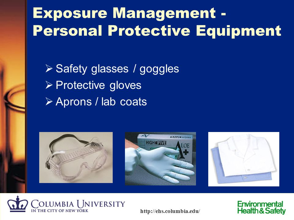 Exposure Management - Personal Protective Equipment