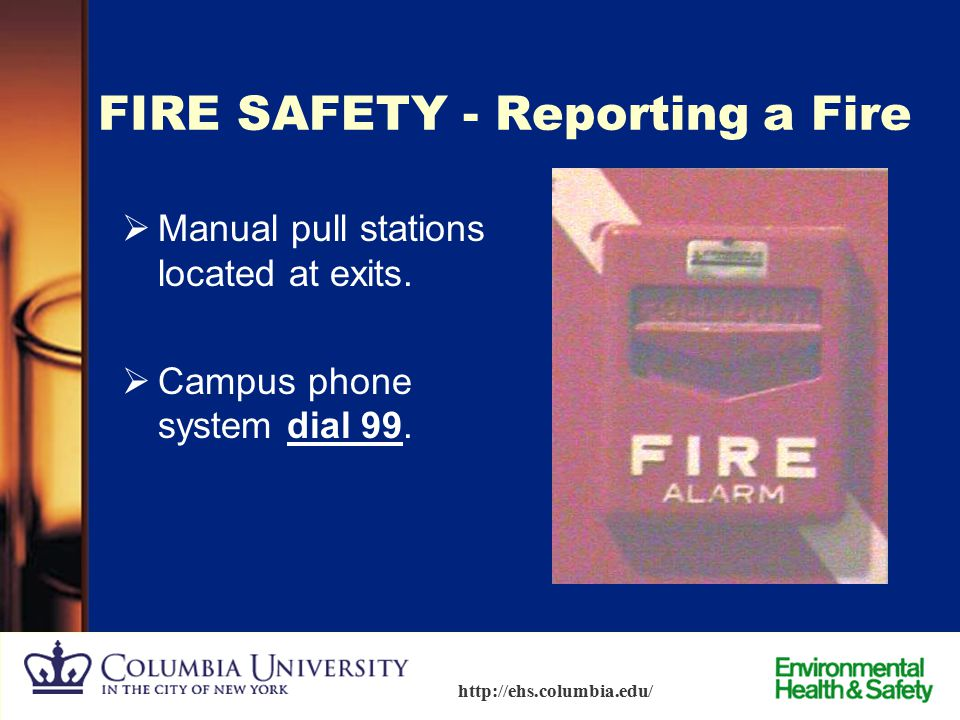 FIRE SAFETY - Reporting a Fire