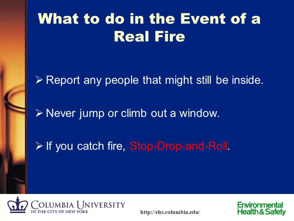 What to do in the Event of a Real Fire