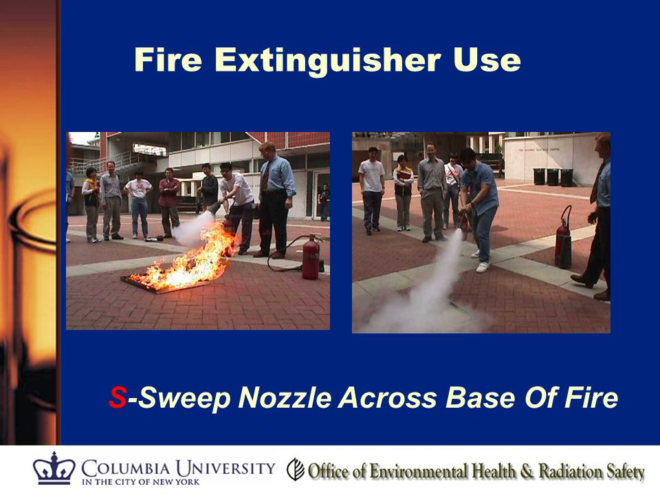 Fire Extinguisher Use S-Sweep Nozzle Across Base Of Fire