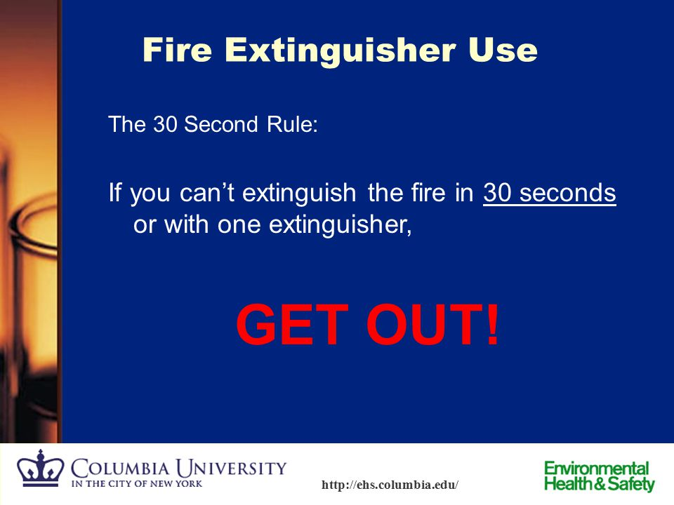 GET OUT! Fire Extinguisher Use
