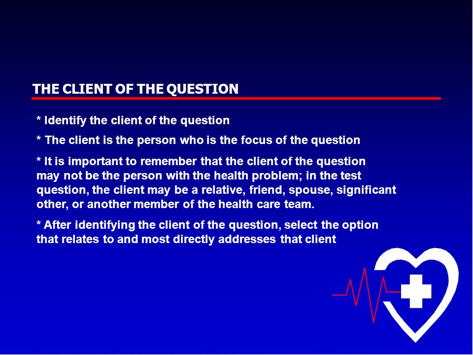 THE CLIENT OF THE QUESTION