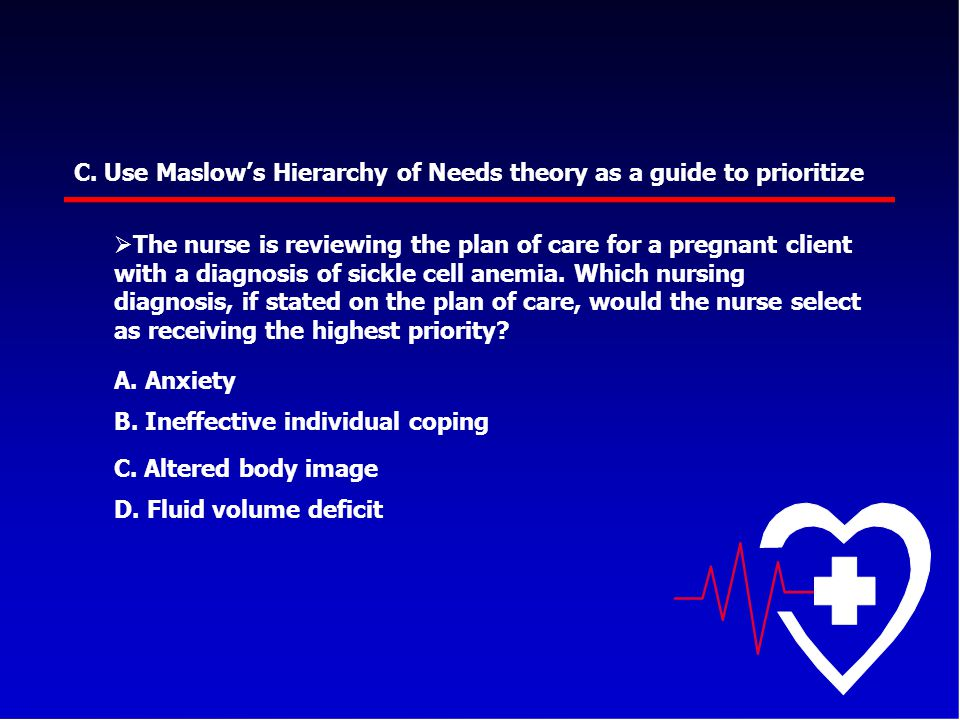 C. Use Maslow's Hierarchy of Needs theory as a guide to prioritize