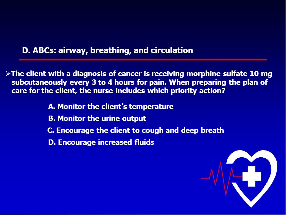 D. ABCs: airway, breathing, and circulation