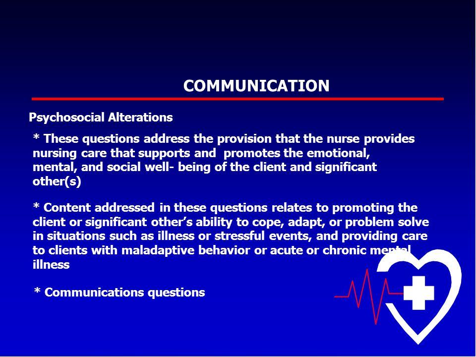 * Communications questions