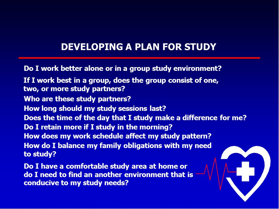 DEVELOPING A PLAN FOR STUDY