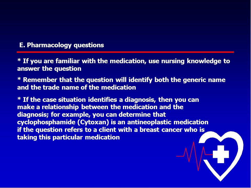 E. Pharmacology questions