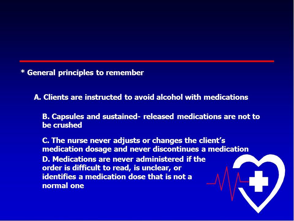 * General principles to remember