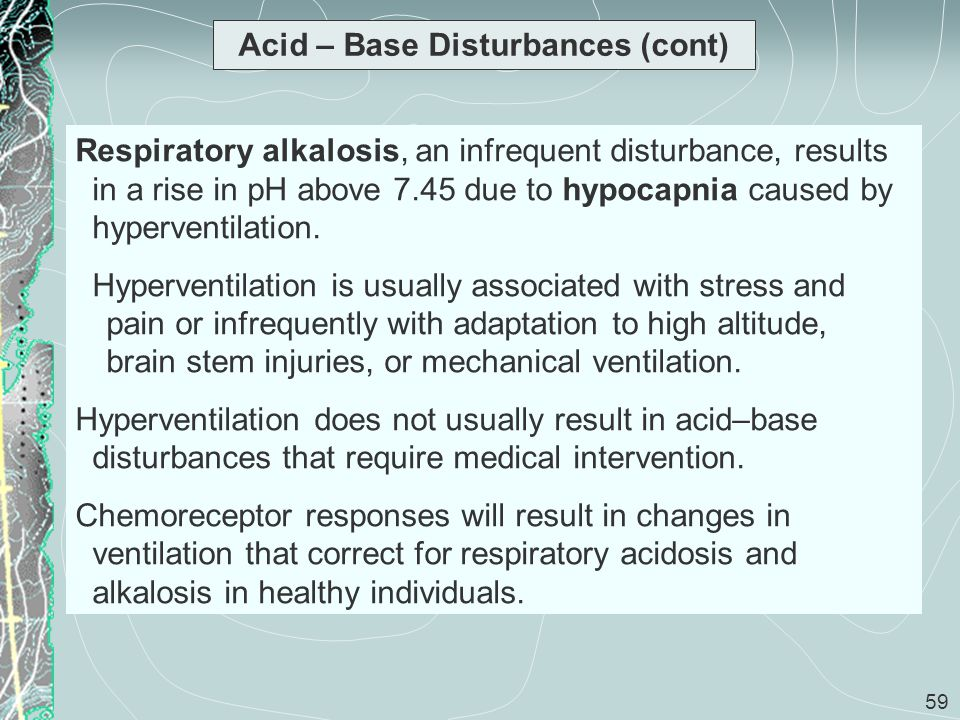 Acid – Base Disturbances (cont)