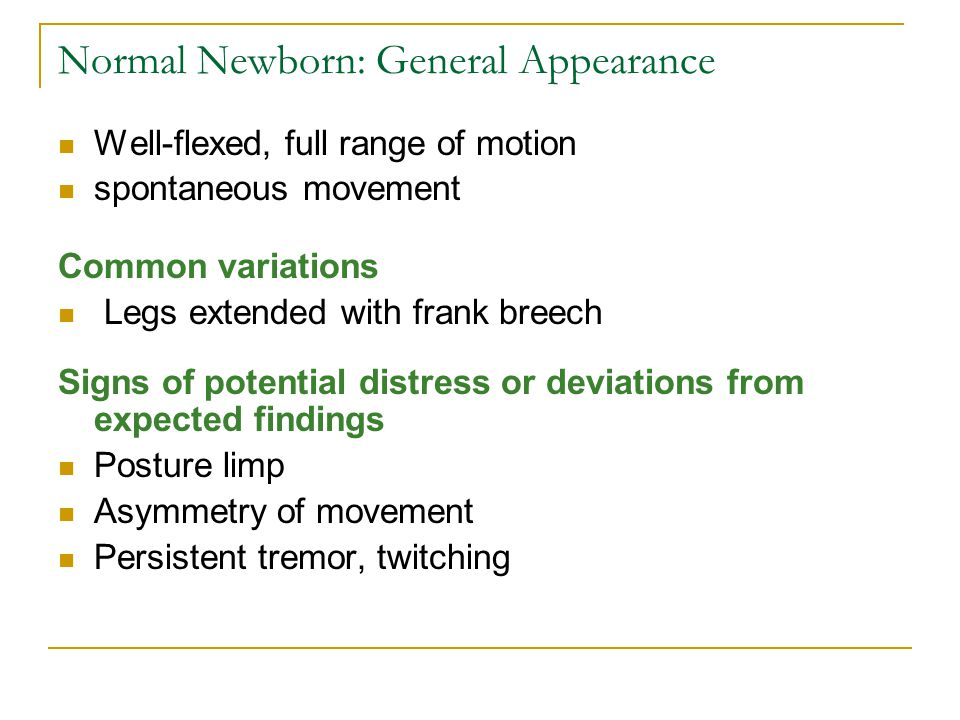 Normal Newborn: General Appearance