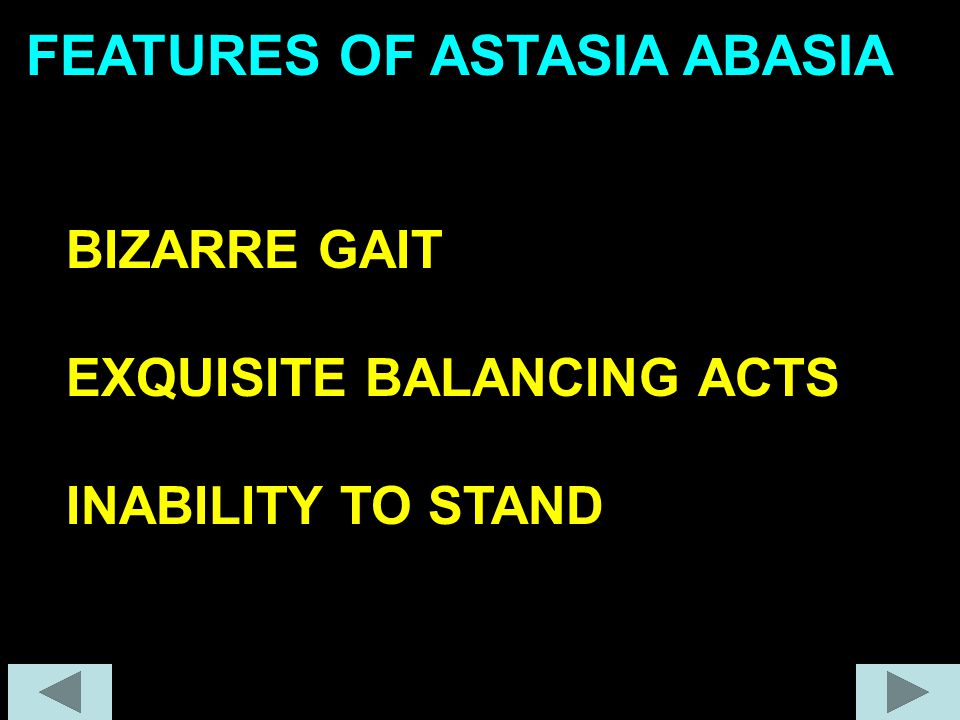 FEATURES OF ASTASIA ABASIA
