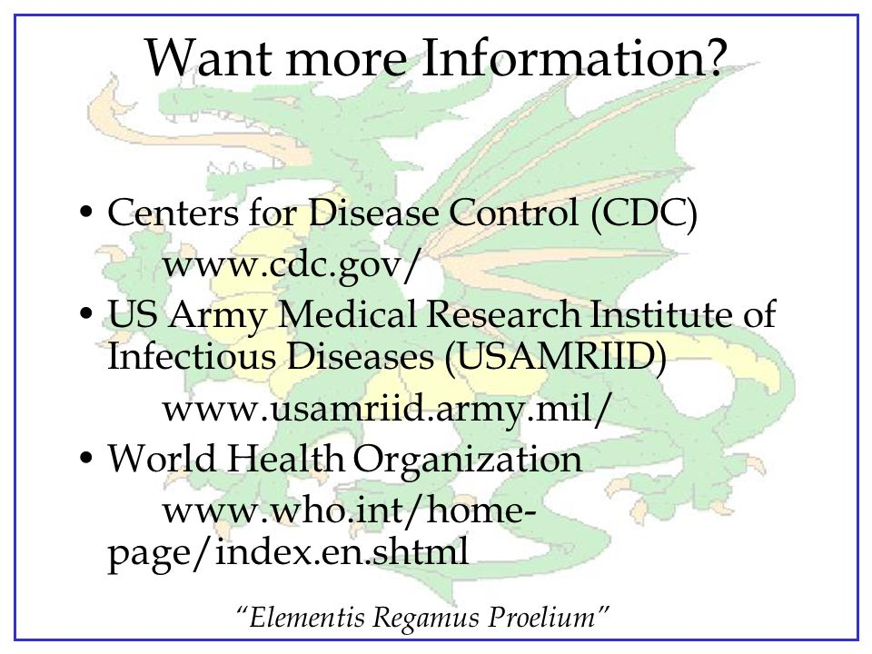 Want more Information Centers for Disease Control (CDC) www.cdc.gov/