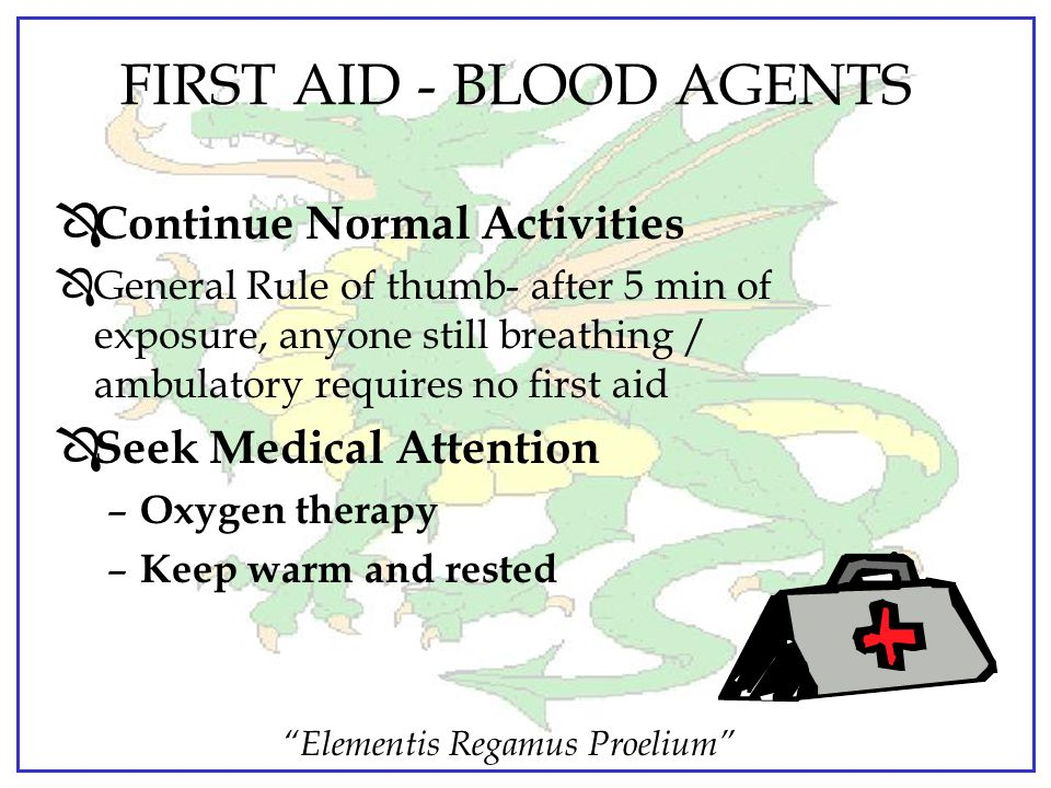 FIRST AID - BLOOD AGENTS