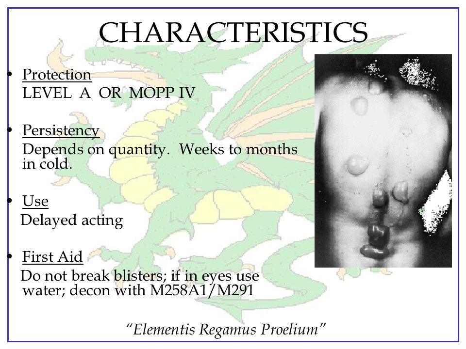CHARACTERISTICS Protection LEVEL A OR MOPP IV Persistency