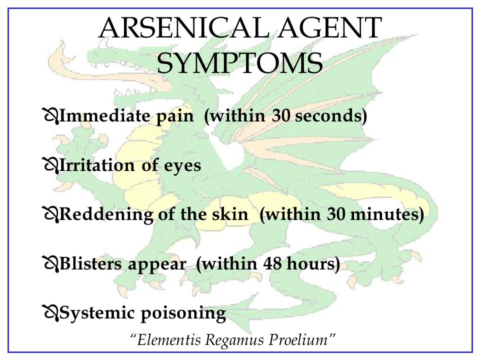 ARSENICAL AGENT SYMPTOMS