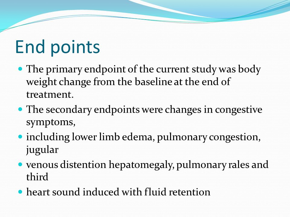 End points The primary endpoint of the current study was body weight change from the baseline at the end of treatment.