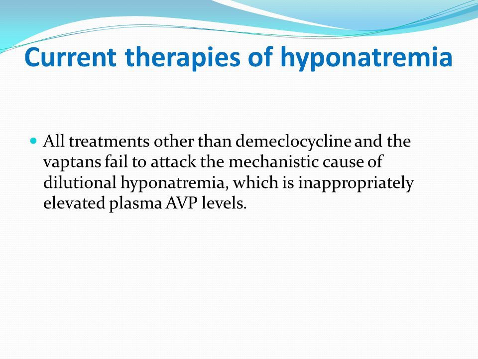 Current therapies of hyponatremia