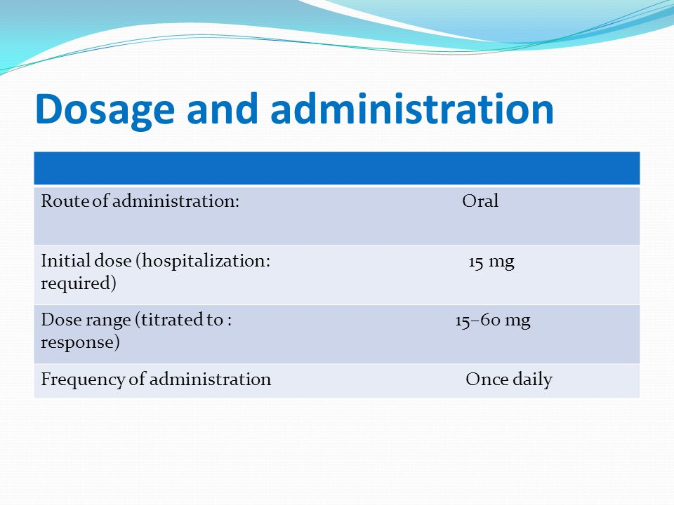 Dosage and administration