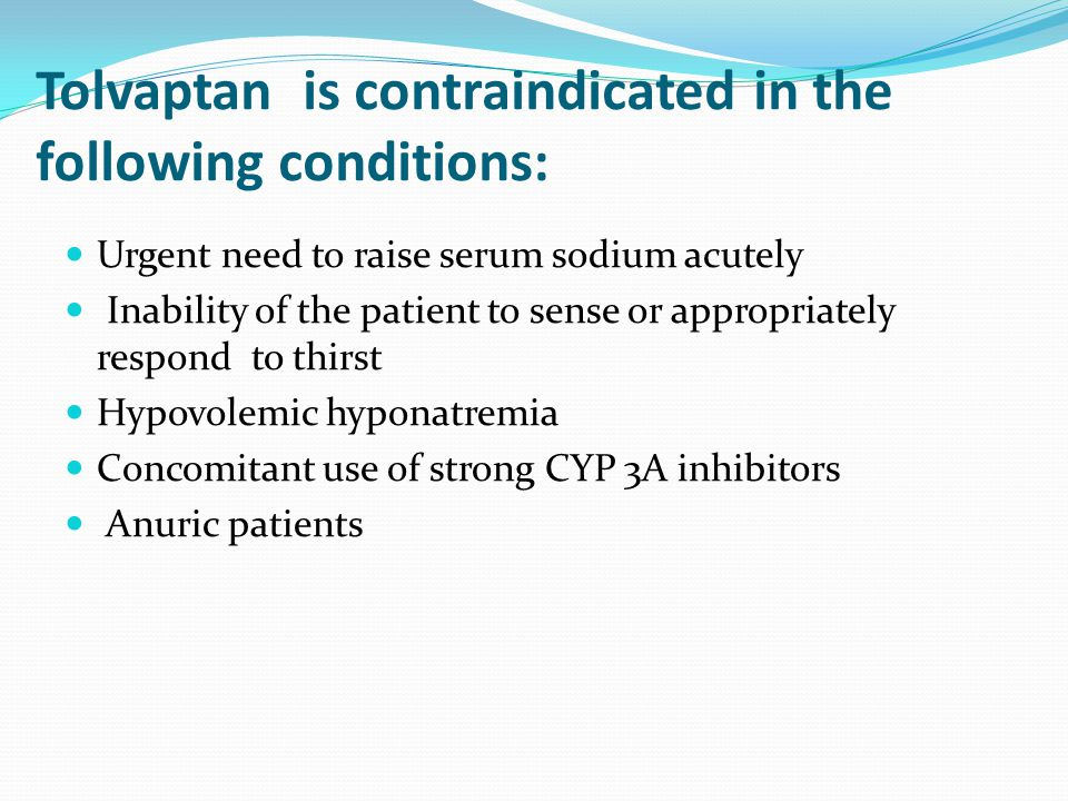 Tolvaptan is contraindicated in the following conditions: