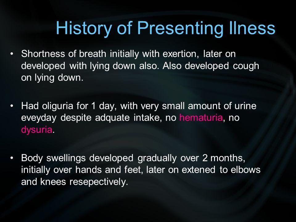 History of Presenting Ilness