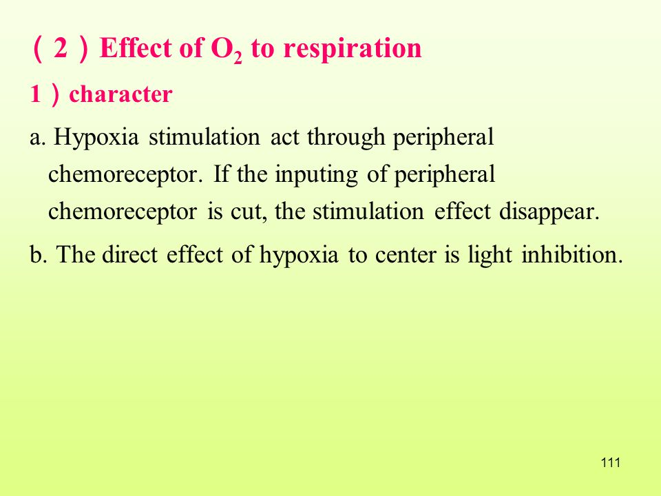 (2)Effect of O2 to respiration