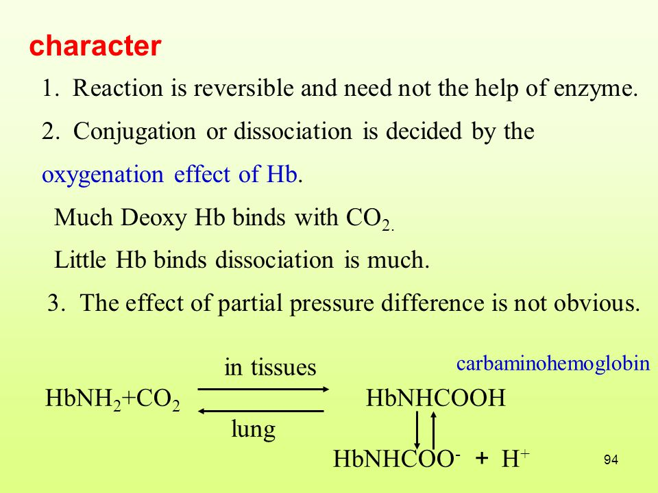 character 1. Reaction is reversible and need not the help of enzyme.
